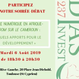 Soirée-Débat : «Le numérique en Afrique -Zoom sur le Cameroun : quels apports pour le développement ?»